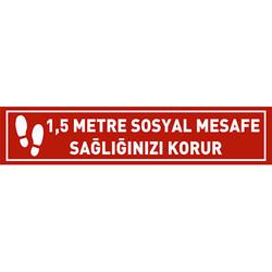TAROKS - 1,5 Metre Sosyal Mesafe Sağlığınızı Korur Ayak İzi Yer Etiketi Şerit 70 cm U21086