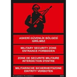 TAROKS - Askeri Güvenlik Bölgesi Girilmez Uyarı Levhası U01175