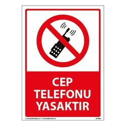 TAROKS - Cep Telefonu Yasaktır Uyarı Levhası 25X35 3mm U01089