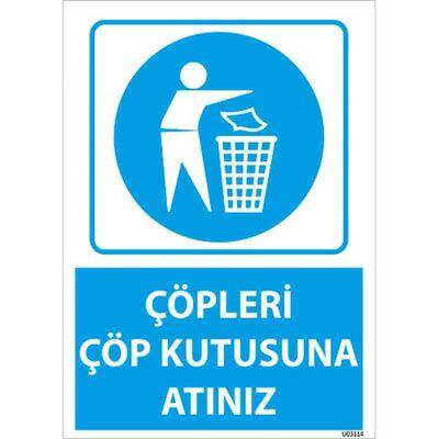 Çöpleri Çöp Kutusuna Atınız Uyarı Levhası U03114