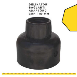 ÜSTÜN A.Ş. - Delinatör Bağlantı Adaptörü Ø:80mm Tr3103