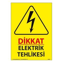 TAROKS - Dikkat Elektrik Tehlikesi Uyarı Levhası 25X35 3mm