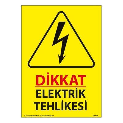 Dikkat Elektrik Tehlikesi Uyarı Levhası 25X35 3mm U02033
