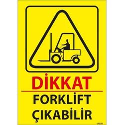 TAROKS - Forklift Çıkabilir Uyarı Levhası U02163