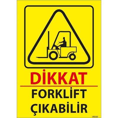 Forklift Çıkabilir Uyarı Levhası U02163