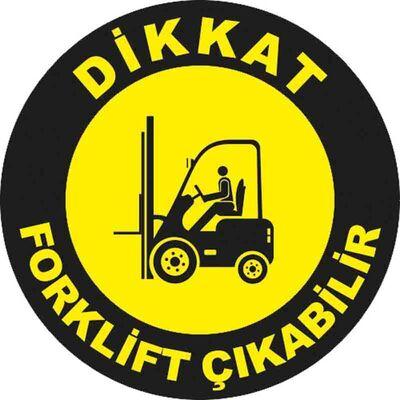 Forklift Çıkabilir Yer Etiketi 30 cm Çap U21029