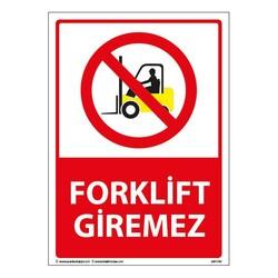 TAROKS - Forklift Giremez Uyarı Levhası 25X35 3mm U01141