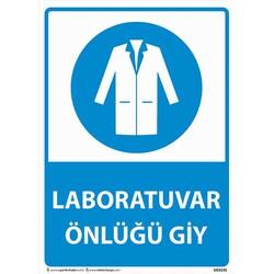 TAROKS - Laboratuvar Önlüğünü Giy Uyarı Levhası U03145