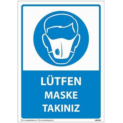 Lütfen Maske Takınız Uyarı Levhası U03143