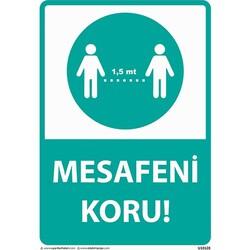 Mesafeni Koru Uyarı Levhası U10128