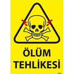 TAROKS - Ölüm Tehlikesi Uyarı Levhası 25X35 3mm