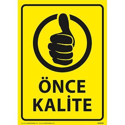 Önce Kalite Uyarı Levhası U10120