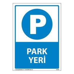 TAROKS - Park Yeri Uyarı Levhası 25X35 3mm