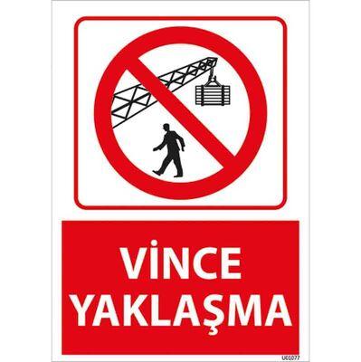 Vince Yaklaşma Uyarı Levhası U01077