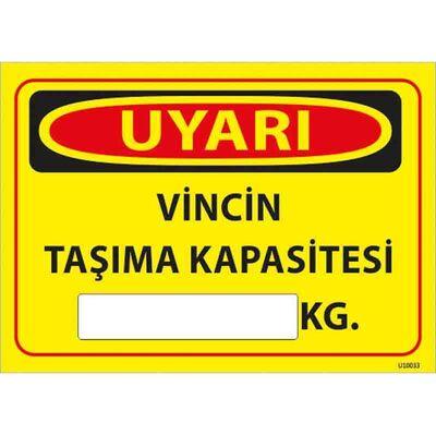 Vincin Taşıma Kapasitesi Uyarı Levhası U10033