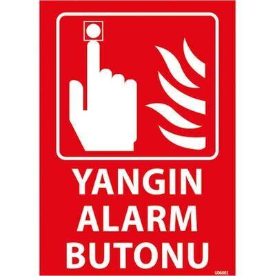 Yangın Alarm Butonu Uyarı Levhası U06001