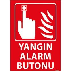TAROKS - Yangın Alarm Butonu Uyarı Levhası U06001 Fosforlu
